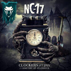 NC-17 - Clockers feat Jinx // Cemetery of Splendour BSR002